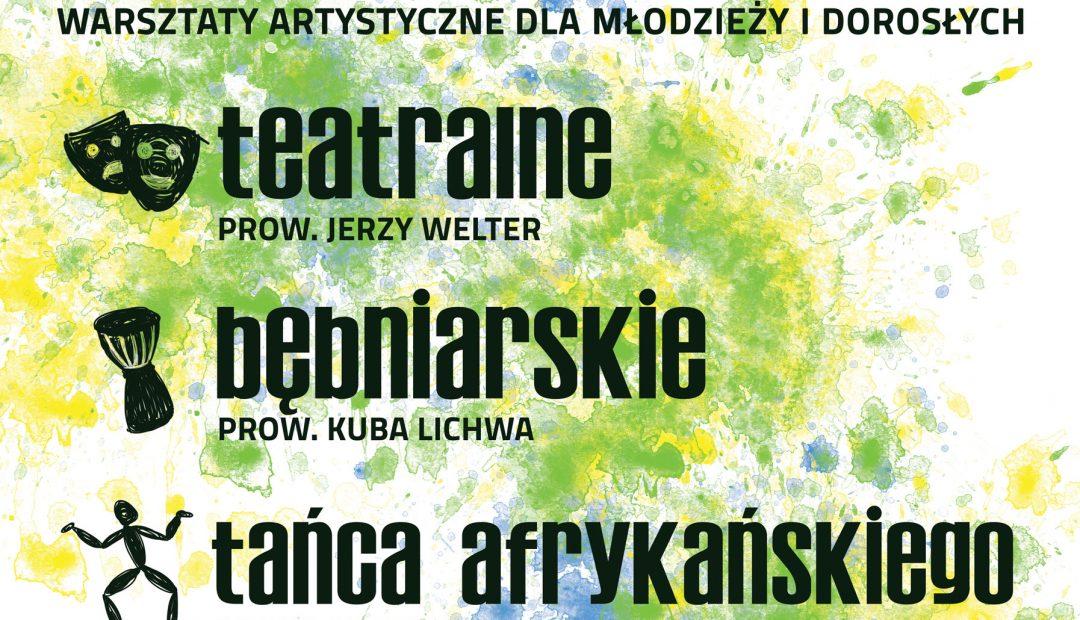 Wyjazdowe warsztaty – bębny, taniec afrykański, teatr 13-26 lipca