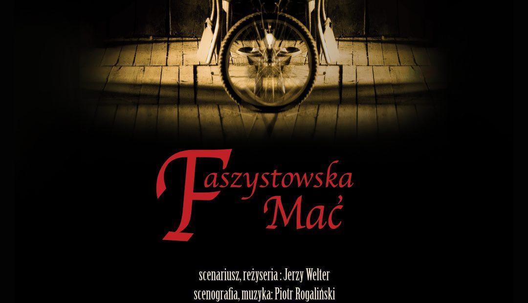 """Spektakl """"Faszystowska Mać"""" – Wrocław 2016-12-18"""