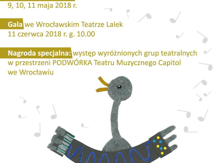 """XVI Wrocławski Festiwal Teatrów Szkolnych """"Capitalna Muzyczna Zielona Gęś"""""""